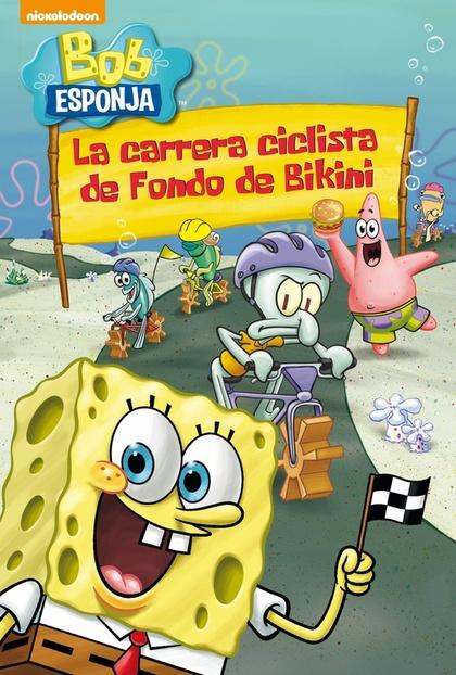 BOB ESPONJA. LA CARRERA CLCLISTA DE FONDO DE BIKINI