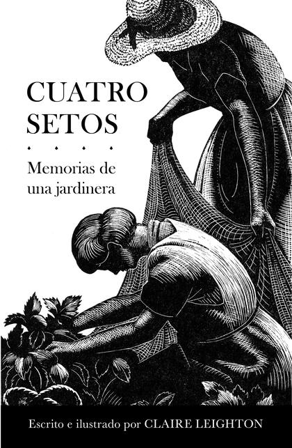 CUATRO SETOS                                                                    MEMORIAS DE UNA