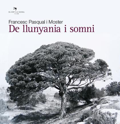 DE LLUNYANIA I SOMNI