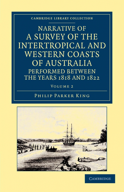 NARRATIVE OF A SURVEY OF THE INTERTROPICAL AND WESTERN COASTS OF AUSTRALIA, PERF