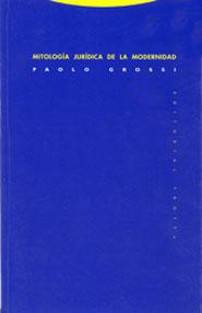 MITOLOGIA JURIDICA DE LA MODERNIDAD