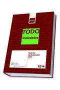 TODO SOCIEDADES 2014 : GUÍA DE LA DECLARACIÓN 2013