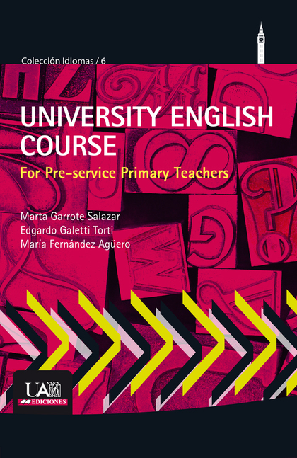 UNIVERSITY ENGLISH COURSE FOR PRE-SERVICE PRIMARY TEACHERS.