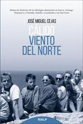CÁLIDO VIENTO DEL NORTE. RELATOS DE DISIDENTES DE LAS IDEOLOGÍAS DOMINANTES EN SUECIA, NORUEGA,