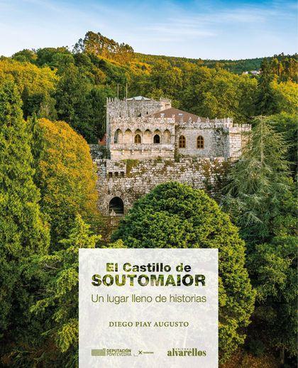 EL CASTILLO DE SOUTOMAIOR