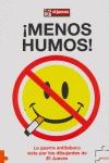 ¡MENOS HUMOS!: LA GUERRA ANTITABACO VISTA POR LOS DIBUJANTES DE EL JUEVES