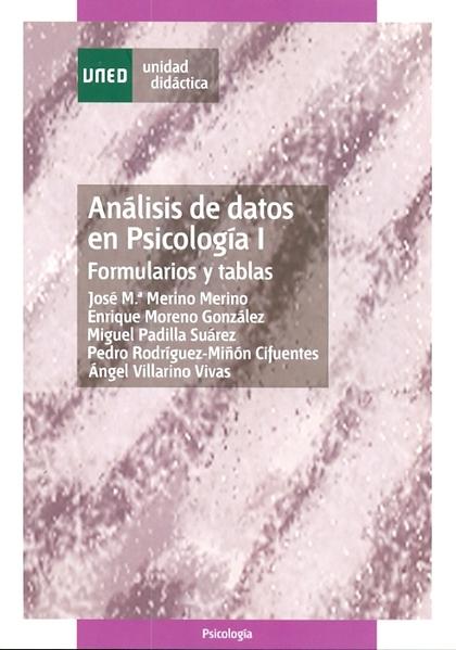 .ANALISIS DE DATOS EN PSICOLOGIA I.FORMULARIOS Y TABLAS