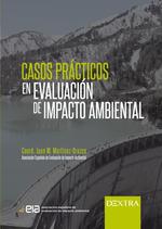 CASOS PRACTICOS EN EVALUACION DE IMPACTO AMBIENTAL.