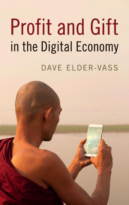 PROFIT AND GIFT IN THE DIGITAL ECONOMY