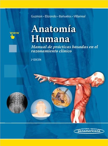 ANATOMIA HUMANA MANUAL PRACTICAS BASADAS EN RAZONAMIENTO CL