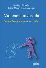 VIOLENCIA INVERTIDA : CUANDO LOS HIJOS PEGAN A SUS PADRES