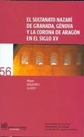 EL SULTANATO NAZARÍ DE GRANADA, GÉNOVA Y LA CORONA DE ARAGÓN EN EL SIGLO XV