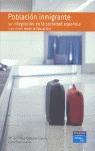 POBLACIÓN INMIGRANTE: SU INTEGRACIÓN EN LA SOCIEDAD ESPAÑOLA : UNA VISIÓN DESDE LA EDUCACIÓN
