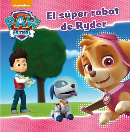 EL SUPER ROBOT DE RYDER