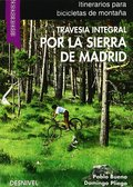 TRAVESÍA INTEGRAL POR LA SIERRA DE MADRID EN ´MOUNTAIN BIKE´.