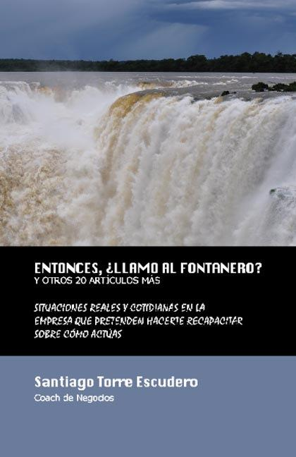 ENTONCES, ¿LLAMO AL FONTANERO?
