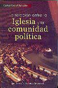 LA RELACIÓN ENTRE LA IGLESIA Y LA COMUNIDAD POLÍTICA