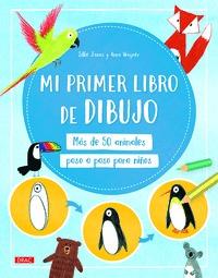 MI PRIMER LIBRO DE DIBUJO                                                       MÁS DE 50 ANIMA