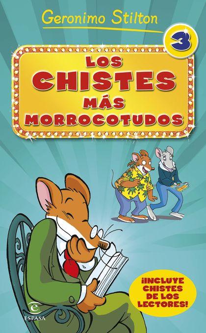 LOS CHISTES MÁS MORROCOTUDOS 3.