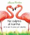 PACK NO CULPES AL KARMA DE LO QUE PASA POR GILIPOLLAS + LIBRETA EN BLANCO.