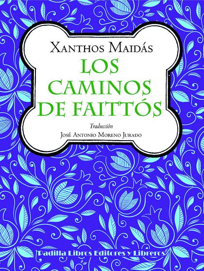 LOS CAMINOS DE FAITTÓS.