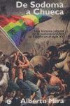 DE SODOMA A CHUECA: UNA HISTORIA CULTURAL DE LA HOMOSEXUALIDAD EN ESPA