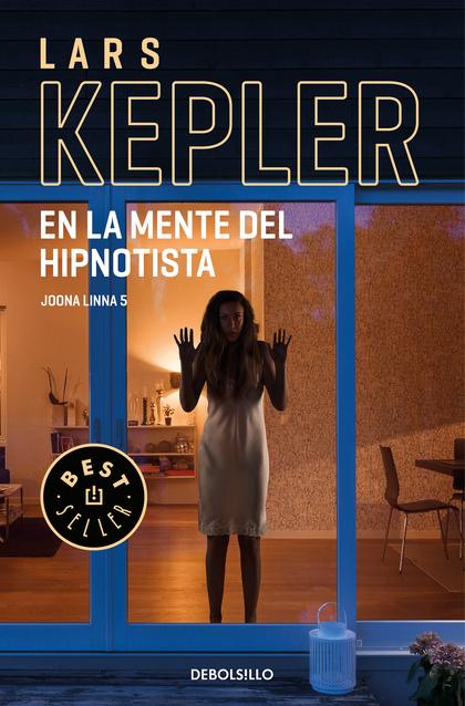 EN LA MENTE DEL HIPNOTISTA (INSPECTOR JOONA LINNA 5).