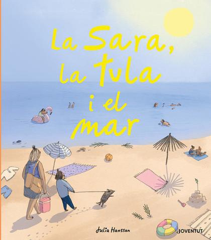LA SARA LA TULA I EL MAR (CATALAN)