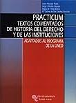 PRACTICUM TEXTOS COMENTADOS DE HISTORIA DEL DERECHO Y DE LAS INSTITUCI