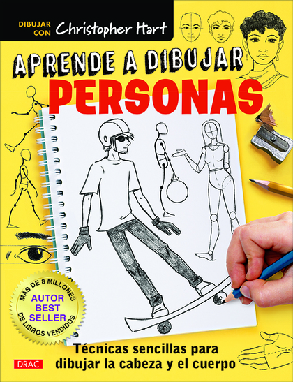 APRENDE A DIBUJAR PERSONAS                                                      TÉCNICAS SENCIL