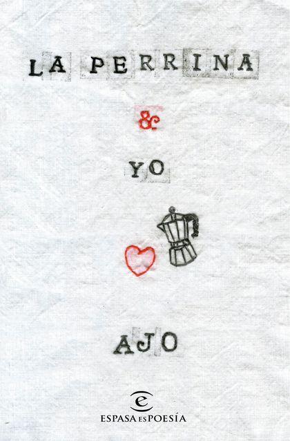 LA PERRINA Y YO.
