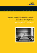 FORMACIÓN INICIAL Y ACCESO A LA CARRERA DOCENTE EN BRASIL Y ESPAÑA.