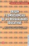 ORIGEN Y CONSECUENCIAS... (MUÑOZ, C.)    DE LAS DESIGUALDADES EDUCATIVAS