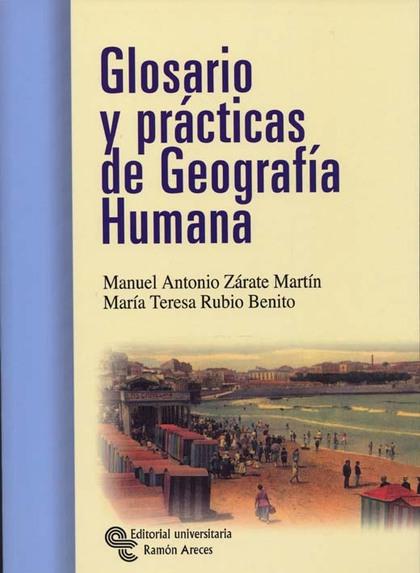 GLOSARIO Y PRÁCTICAS DE GEOGRAFÍA HUMANA