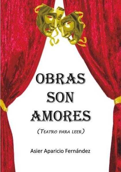OBRAS SON AMORES
