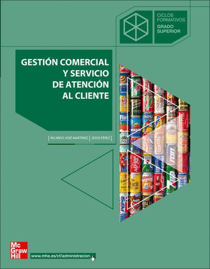 GESTIÓN COMERCIAL Y SERVICIO DE ATENCIÓN AL CLIENTE, CICLOS FORMATIVOS