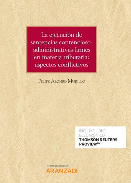 EJECUCION DE SENTENCIAS CONTENCIOSO ADMINISTRATIVAS FIRMES.