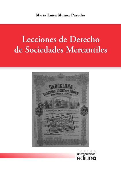 LECCIONES DE DERECHO DE SOCIEDADES MERCANTILES