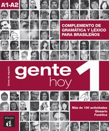 GENTE HOY 1 COMPLEMENTO GRAMATICA Y VOCABULARIO PARA BRASIL