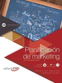 PLANIFICACIÓN DE MARKETING (COMM037PO). ESPECIALIDADES FORMATIVAS.