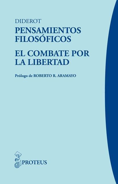 PENSAMIENTOS FILOSÓFICOS : EL COMBATE POR LA LIBERTAD