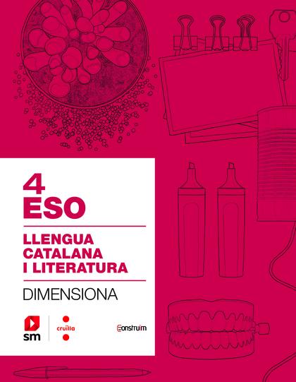 CRD PROFESSOR. QUADERN LLENGUA CATALANA I LITERATURA. 4 ESO. DIMENSIONA. CONSTRU