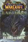 WORLD OF WARCRAFT: EL ALBA DE LOS ASPECTOS.