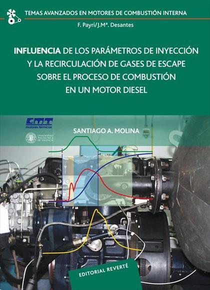 Influencia de los parámetros de inyección y la recirculación de gases de escape sobre el proces