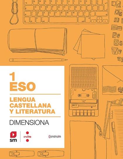 CRD PROFESSOR. CUADERNO LENGUA CASTELLANA Y LITERATURA. 1 ESO. DIMENSIONA. CONST