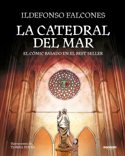 LA CATEDRAL DEL MAR. EL CÓMIC BASADO EN EL BESTSELLER