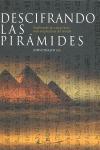 DESCIFRANDO LAS PIRAMIDES
