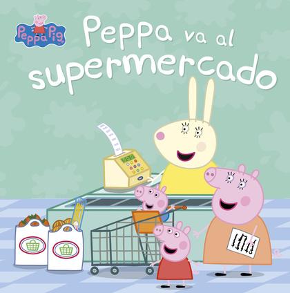 PEPPA VA AL SUPERMERCADO (PEPPA PIG. PRIMERAS LECTURAS).