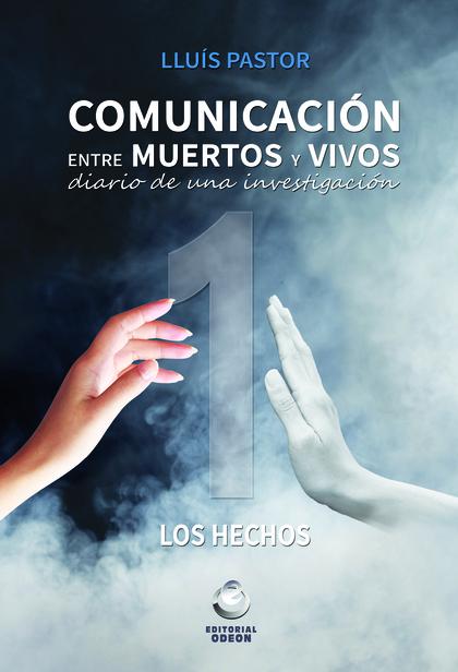 COMUNICACION ENTRE MUERTOS
