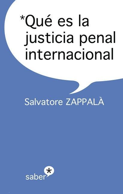 QUÉ ES LA JUSTICIA PENAL INTERNACIONAL